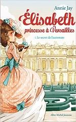 Elisabeth, princesse à Versailles