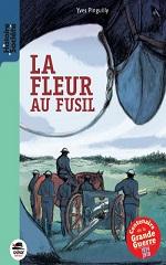 La Fleur Au Fusil Yves Pinguilly Histoire D En Lire