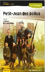 Petit-Jean des poilus - Lettres des tranchées