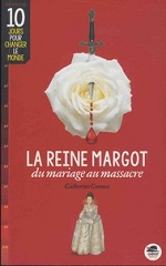 La Reine Margot, du mariage au massacre